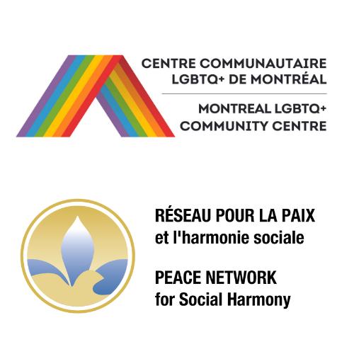 Centre Communautaire LGBTQ+ de Montréal & Réseau pour la paix et l'harmonie sociale