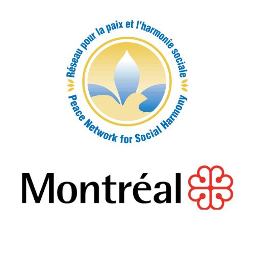 Ville de Montréal & Réseau pour la paix et l'harmonie sociale